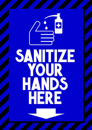 Sanitize your hands here - Covid-19, SARS-CoV-2 virus - vector illustration