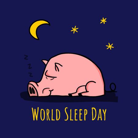World sleep day card concept with a cute sleeping pig in the night.