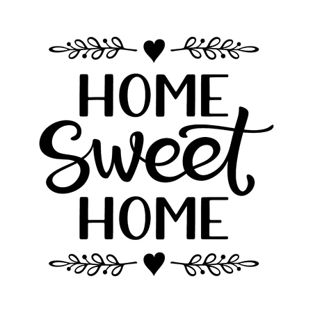 Hand lettering typography poster with phrase Home Sweet Home for print, textile, decor, banners, card Illusztráció