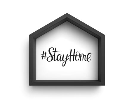 Black frame in shape of house with hashtag Stay Home isolated on white Vettoriali
