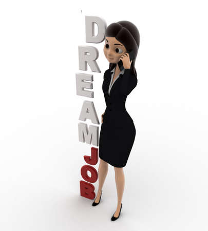 dream job: 3d woman calling on phone with DREAM JOB text concept on white background, top angle view