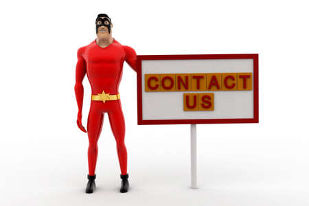 three dimensions: 3d superhero with contact us sign board concept on white background, front angle view