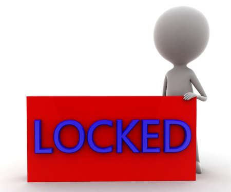 locked: 3d man presnting locked concept in white background, front angle view