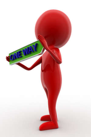 one way: 3d man holding  one way text  concept on white isolated background - 3d rendering , side angle view