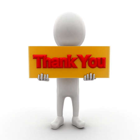 thankyou: 3d man holding a banner and a thankyou text in it concept in white isolated background , front angle view
