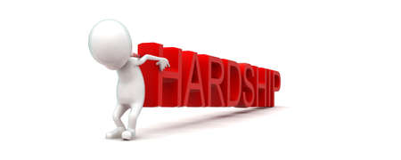 hardship: 3d man lifting up hardship text concept in white isolated background , side angle view