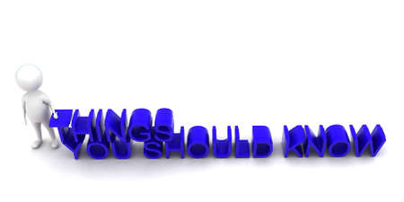 know: 3d man presenting things you should know concept in white isolated background , top angle view