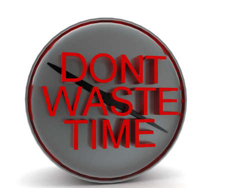waste 3d: 3d   dont waste time conceptin white isolated background - 3d rendering , front angle view Stock Photo