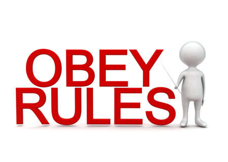 obedecer: Hombre 3d que presenta reglas obedezca concepto de texto en fondo blanco aislado - 3D, la vista de �ngulo frontal