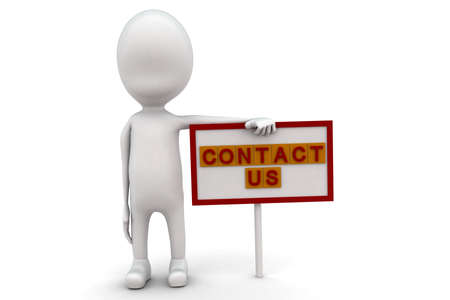 contact us sign: 3d man with contact us sign board concept on white background, front angle view