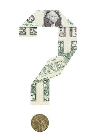 ドル紙幣は、疑問符の形で折り返されている.ドル硬貨は、疑問符のドットとして機能します。