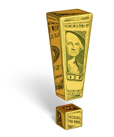 A gold exclamation mark with images of U.S. dollar bills reflecting off its surface. Isolated on white with shadow. Includes clipping path.