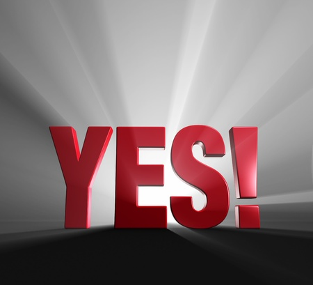 exciting: Red word  YES   on dark background and brilliantly backlit with light rays shining through  Stock Photo