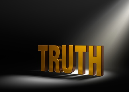 angled: Angled spotlight revealing shiny gold  TRUTH  on a dark background