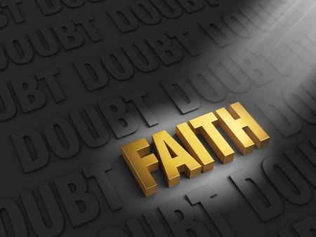 A spotlight illuminates a bright, gold  FAITH  on a dark background of  DOUBT s