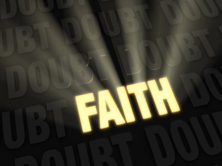 certainty: Light rays burst from a bright, gold glowing  FAITH  on a dark background of  DOUBT s