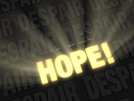 Brilliant light rays burst from a glowing, gold  HOPE  on a dark background of  DESPAIR