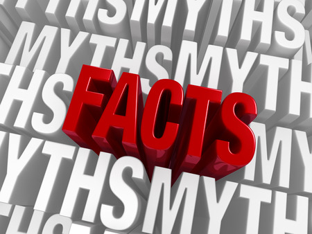 A bold, red FACTS emerge from a background of MYTHS