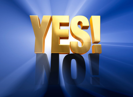 yes or no: A triumphant, gold  YES  sits atop a dark gray  NO  on a deep blue background brilliantly back lit with light rays shining through both words