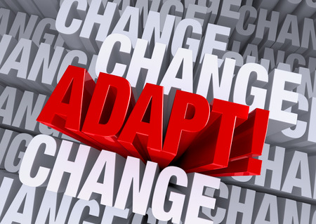 A bold, red  ADAPT   emerges from a gray background consisting of the word  CHANGE  repeated many times a different depths  Stock Photo