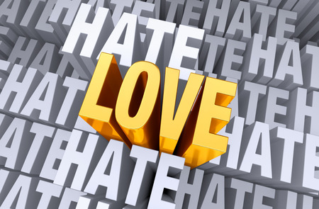 A bright, gold  LOVE  shines and rises above a background gray  HATE
