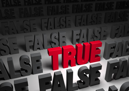 A bold, red  TRUE  stands out in a dark field of gray  FALSE s Stock Photo