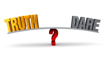 dare: Bright, gold  TRUTH  and dark gray  DARE  sit on opposite ends of a gray board which is balanced on a red question mark  Isolated on white