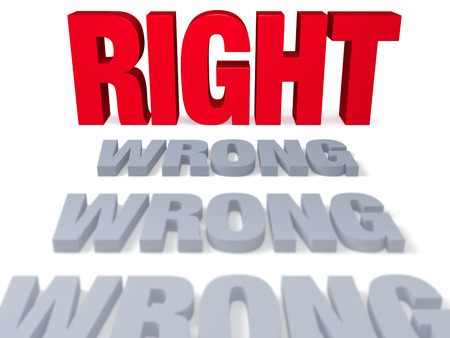 right vs wrong: Row of gray WRONGs end before a bold, bright red RIGHT. Focus is on NOW!.  Isolated on white.