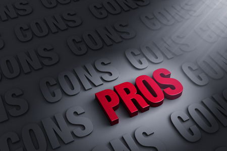 negatives: A spotlight illuminates bright, red PROS on a dark background of CONs.