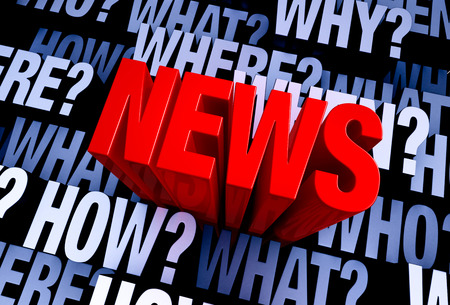 when: A bold, red NEWS rises from A 3D blue gray background filled with WHO?, WHAT?, WHERE?, WHEN?, HOW?, and WHY? at different depths.