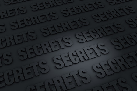 secretive: A dark background filled with SECRETS receding into the distance. Stock Photo