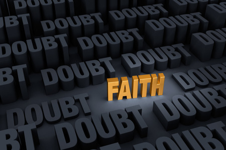 A small shining gold FAITH  stands out in a dark background of gray DOUBT rising up around it.