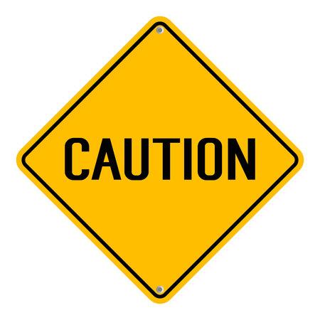 beware: Caution Yellow Sign Illustration