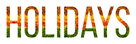 holidays word is written with leaves white isolated background, banner for printing, creative illustration holidays colored leaves.
