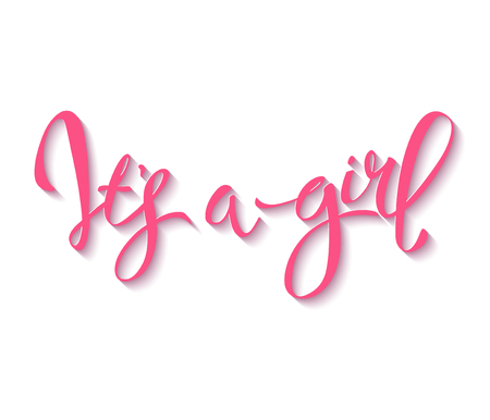 Calligraphy lettering Its a girl. Vector hand drawn invitation to the baby shower for a girl