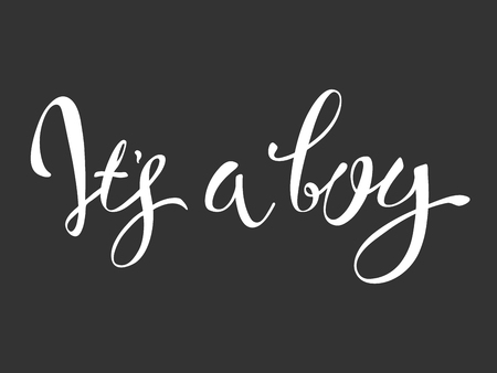 Vector calligraphy greeting card, Its a boy. baby shower lettering card. its a boy lettering.  Baby shower design card for invitation