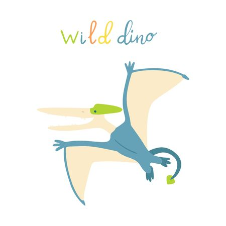 Flat cartoon style cute dinosaur.  Vector illustration for card or poster, children room decoration, kids dino party designs, kids fashion. Lettering wild dino Çizim