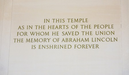Engraving at Lincoln Memorial over Abraham Lincoln statue