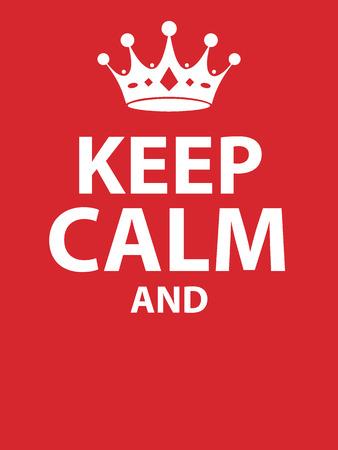 Keep calm poster Illustration