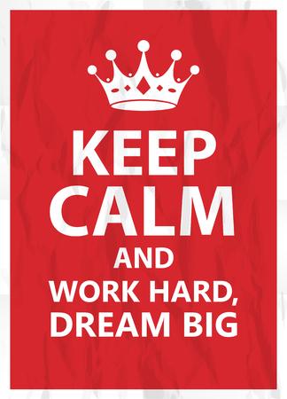 hard: Work hard, dream big
