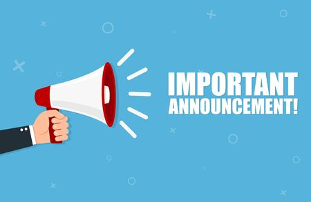 Hand holding megaphone with Important Announcement. Vector flat