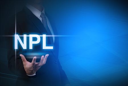 사업가 NPL 단어에 대 한 추상적 인 배경에 비 공연 대출 스탠드. 비즈니스에 대 한