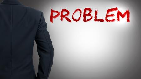 problem: businessman with Problem word.