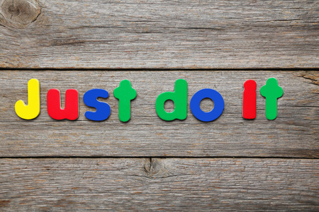 Just do it words made of colorful magnets