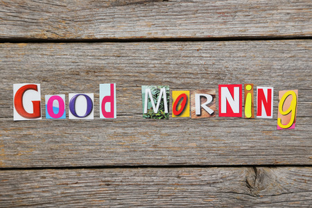 good time: The word good morning in cut out magazine letters Stock Photo