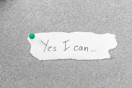 Yes I Can, Motivation Phrase handwritten on paper photo