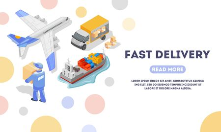 Fast delivery landing page template. Logistic, export, transportation by air, sea, ocean, land concept for web. Express, overnight, expedited carriage, shipping. Vector isometric Place for text