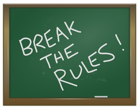 breaking the rules: Illustration depicting a green chalk board with the words