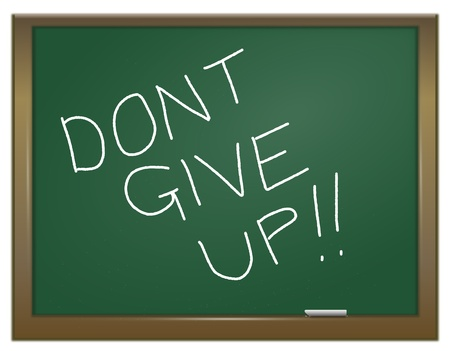 not give: Illustration depicting a green chalkboard with  DONT GIVE UP written on it in white  Stock Photo