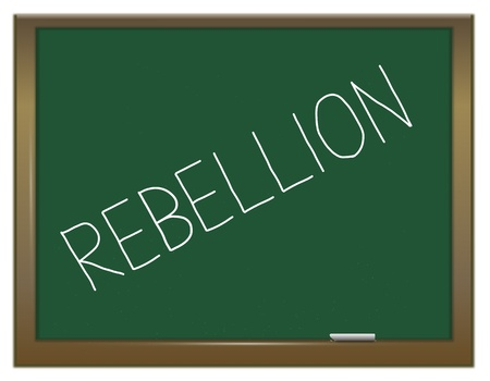 rebellious: Illustration depicting a green chalkboard with the word
